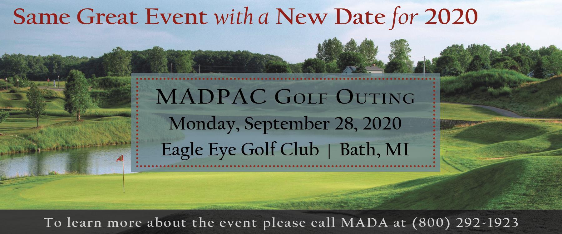 MADPAC Golf Outing. Monday, September 28, 2020. Eagle Eye Golf Club in Bath, Michigan.