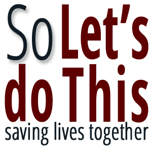 so let's do this program, saving lives together logo