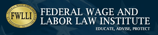 Federal Wage and Labor Law logo, educate advise protect